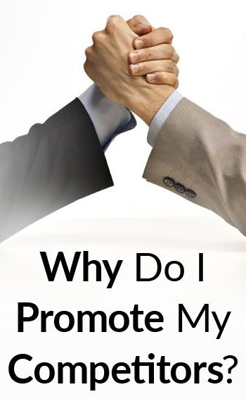 Why-Do-I-Promote-My-Competitors-tall