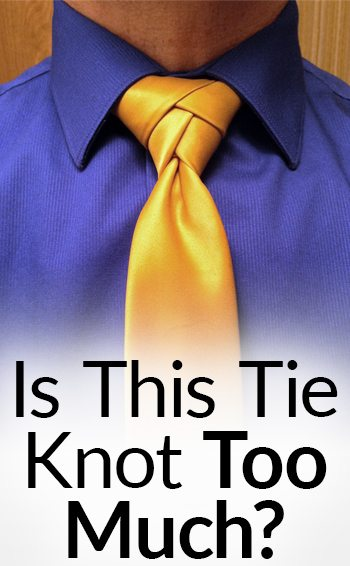 How to tie a tie the eldredge knot is this necktie too much ccuart Image collections