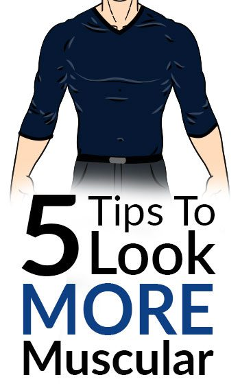 5 Tips To Look More Muscular How Dress For The Skinny Guy Body Type Thin Man Style Fashion Hacks Slim Men