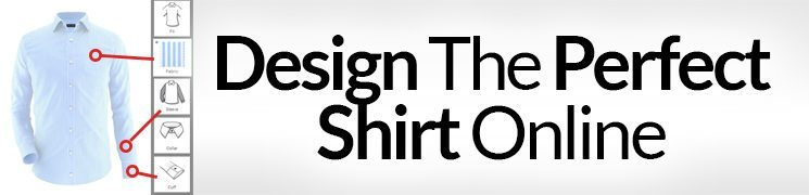 Design the Perfect Shirt Online | Customize Dress Shirts In 3 Steps | Custom Make Button Downs