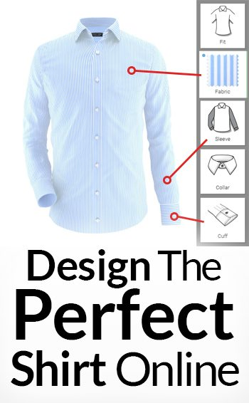 Design the Perfect Shirt Online | Customize Dress Shirts In 3 ...