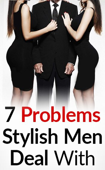 7-problems-stylish-men-deal-with