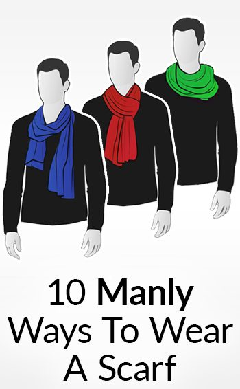 10 manly ways to tie a scarf masculine knots for men wearing scarves ccuart Choice Image