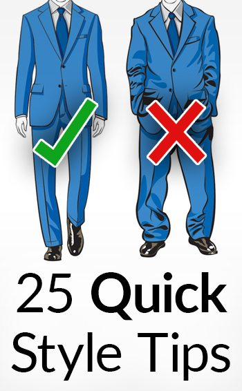 c204a6174403 25 Quick & Dirty Style Tips | Simple Men's Fashion Do's & Don'ts