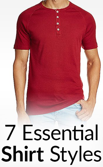 1b8438774 7 Essential Shirt Styles Every Man Should Own | Casual Men's Shirts |  Undershirt | T-Shirt | Polo | Henley | Button Down