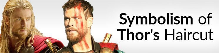 Thor's Haircut = Weakness? | Power And Symbolism Of Hair
