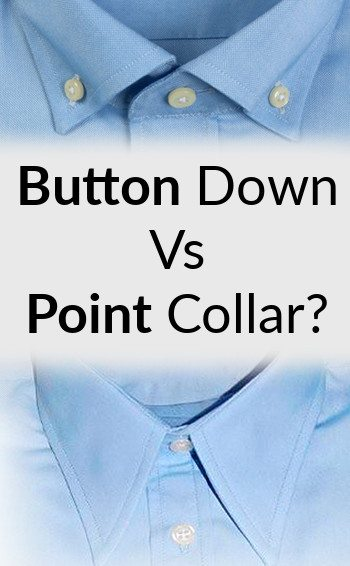 Men S Button Down Vs Point Collar Man S Guide To Shirt