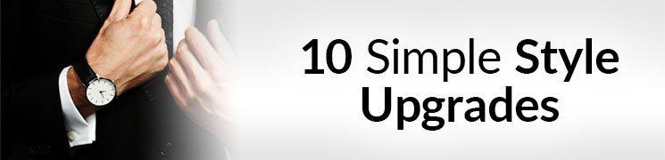 23591c0dd8f3 10 Simple Men s Style Upgrades – Quick   Easy ...