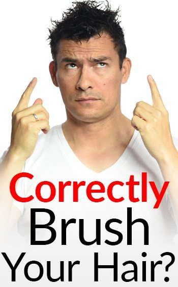 How To Brush Your Hair Correctly Ultimate Guide To Men S