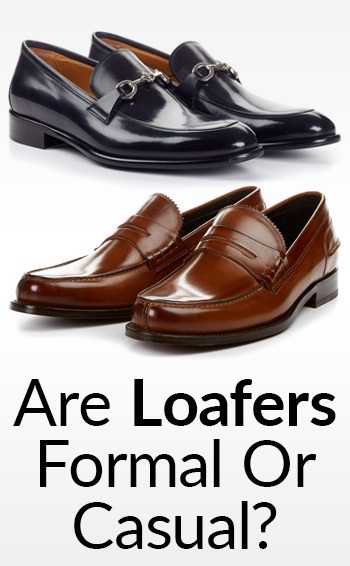 8ac427fa17e Are Dress Loafers Formal Or Casual