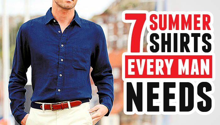 Looking Great Without The Sweat: Seven Men's Summer Shirts
