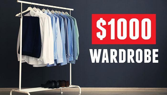 Budget Men's Style: Build A COMPLETE Wardrobe Under $1000