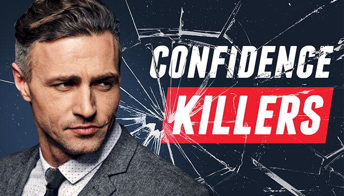Confidence In Men: 8 Mistakes YOU Are Making (And How To Stop)