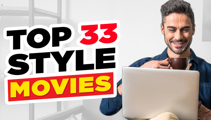 33 Stylish Movies EVERY Man Should See