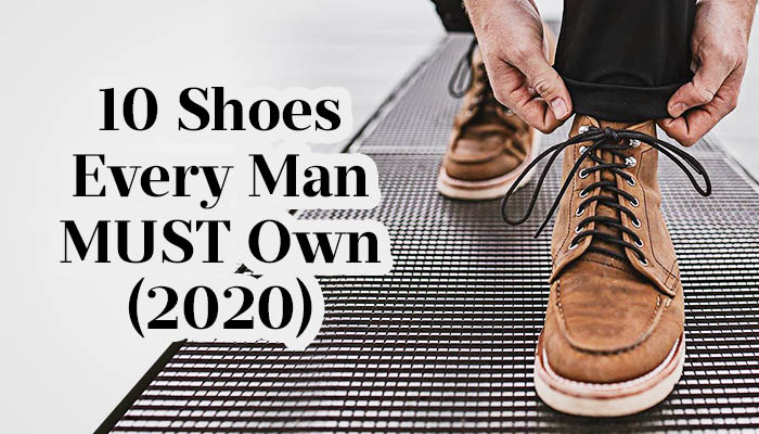shoes every man should own