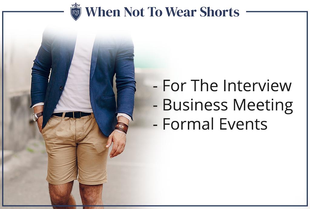 when men should not wear shorts
