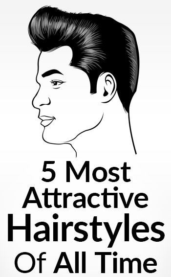 5 Most Attractive Hairstyles Of All Time For Men Classic
