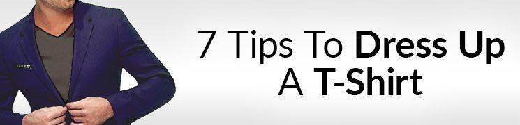 How To Make A T Shirt Stylish | 7 Ways To Dress Up A T-Shirt