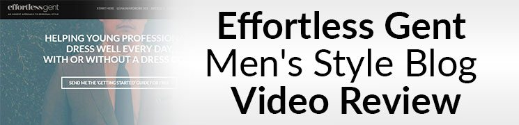 3ad12ff5380 ... Effortless Gent Men s Style Blog Video Review – effortlessgent.com ...
