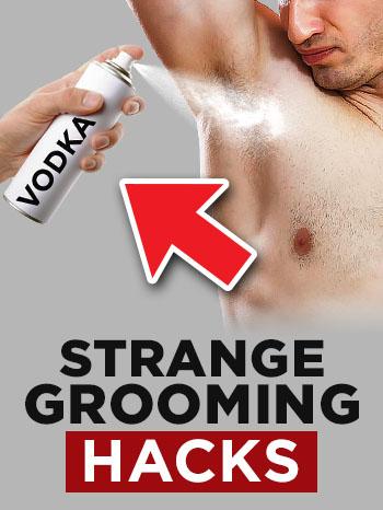 strange grooming hacks