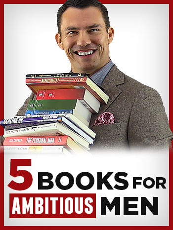 Books For Ambitious Men