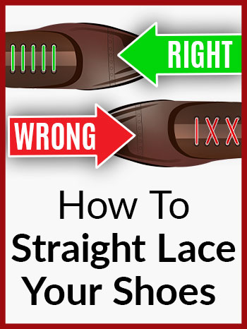 How To Straight Lace Your Shoes