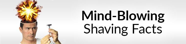 10 Things You Don't Know About Shaving | Interesting Facts About Facial Hair