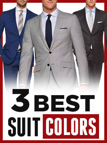 0ce8cd3a733 Men s Suit Colors - Blue Vs. Gray Vs. Black Suits - Which Is The ...