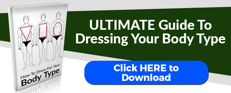 Body Shape Men S Style How To Dress For Your Body Type