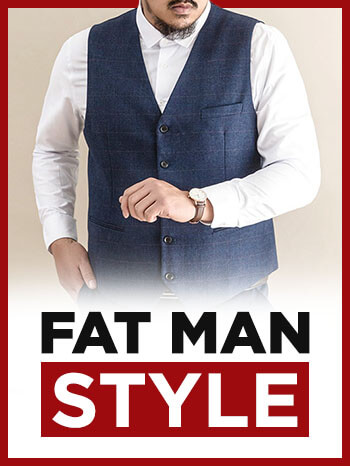 Big Men's Clothing Tips - Slim Up Your Style To Look Tall & Trim