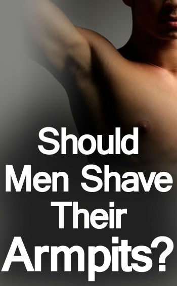 Should Men Shave Their Armpits | Does Shaving Underarm Hair Reduce Body Odor  | Shaved Armpit Not Smell?